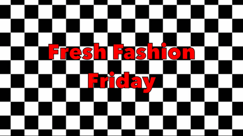 Fresh Fashion Friday Ep. 3