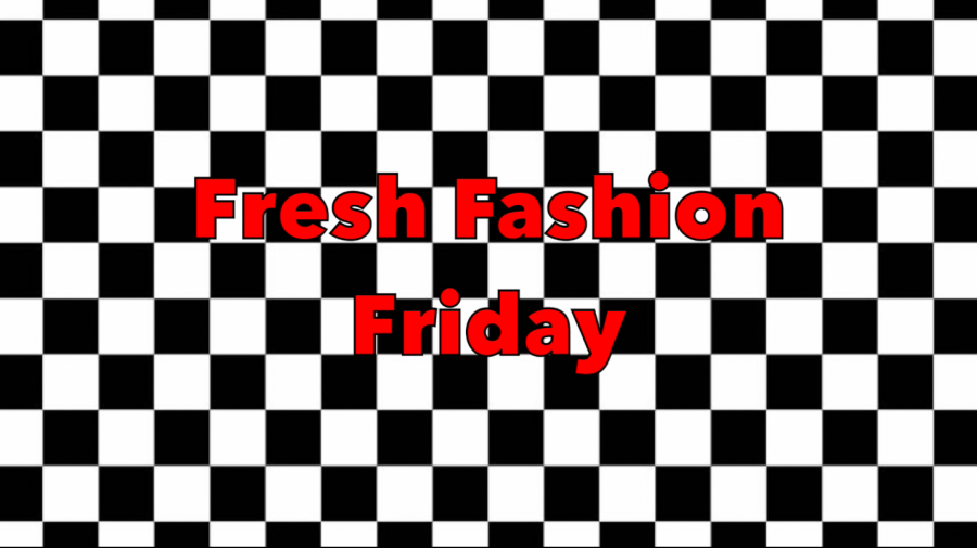 Fresh Fashion Friday Ep. 10